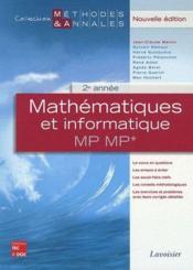 Mathématiques et informatique ; MP, MP* ; 2ème année - Couverture - Format classique
