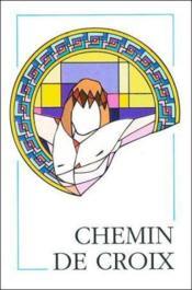 Chemin De Croix (Illustre) - Couverture - Format classique