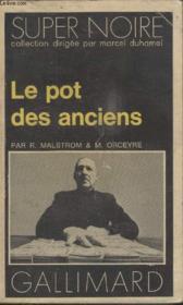 Collection Super Noire N° 16. Le Pot Des Anciens. - Couverture - Format classique