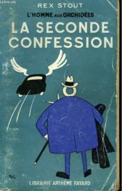 L'HOMME AUX ORCHIDEES N°12. LA SECONDE CONFESSION. ( The second confession ). - Couverture - Format classique