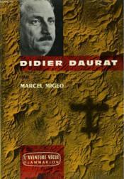 Didier Daurat. Collection : L'Aventure Vecue. - Couverture - Format classique