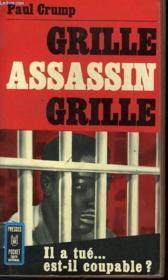 Grille, Assassin, Grille? - Burn, Killer, Burn? - Couverture - Format classique