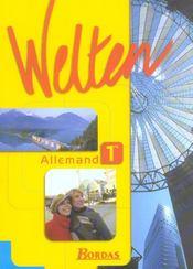 WELTEN ; allemand ; 1ere ; manuel de l'élève (édition 2004) - Intérieur - Format classique