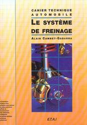 Ct Le Systeme De Freinage - Intérieur - Format classique