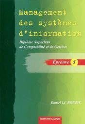 DSCG ; épreuve 5 ; management des systèmes d'information ; livre de l'élève - Couverture - Format classique