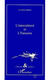 L'Interculturel Et L'Eurasien - Intérieur - Format classique