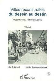 Villes Reconstruites ; Du Dessin Au Destin T.2 - Intérieur - Format classique