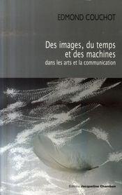 Des images du temps et des machines dans les arts et la communication - Intérieur - Format classique