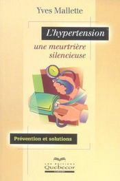 L'Hypertension ; Une Meurtriere Silencieuse - Intérieur - Format classique