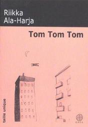 Tom Tom Tom - Intérieur - Format classique