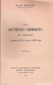 Les doctrines chimiques en France ; du début du XVII à la fin du XVIII siècle - Intérieur - Format classique