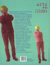 L'Art En Friches ; Usines Desaffectees ; Fabriques D'Imaginaire - 4ème de couverture - Format classique