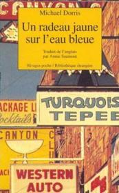 Un Radeau Jaune Sur L'Eau Bleue - Couverture - Format classique