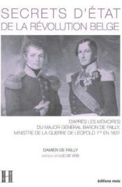 Secrets d'etat de la revolution belge - Couverture - Format classique