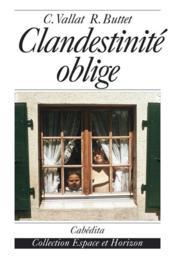 Clandestinite oblige - Couverture - Format classique