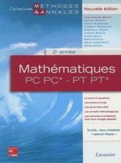 Mathématiques ; PC, PC* - PT, PT* ; 2ème année - Couverture - Format classique