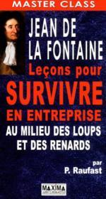 Jean de la Fontaine ; leçons pour survivre en entreprise au milieu des loups et des renards - Couverture - Format classique