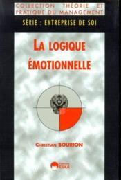 La Logique Emotionnelle - Couverture - Format classique