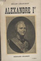 Alexandre Ier. - Couverture - Format classique