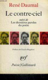 Le Contre-Ciel Suivi De Les Dernieres Paroles Du Poete. Collection : Poesie. - Couverture - Format classique