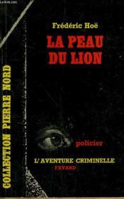 La Peau Du Lion. Collection L'Aventure Criminelle N° 57 - Couverture - Format classique