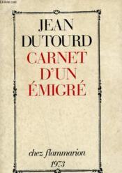 Carnet D'Un Emigre. - Couverture - Format classique