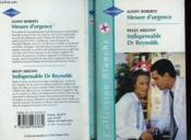 Mesure D'Urgence Suivi De Indispensable Dr Reynolds (Perfect Timing - An Unguarded Moment) - Couverture - Format classique