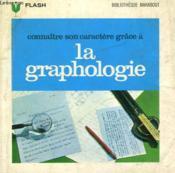 Je Connaitrai Mon Caractere, Par... La Graphologie - Couverture - Format classique