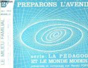 Preparons L'Avenir : Serie La Pedagogie Et Le Monde Moderne N°20 - Couverture - Format classique