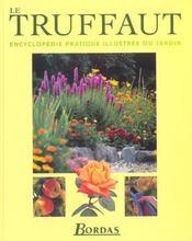 Le Truffaut ; Edition 2002 - Intérieur - Format classique