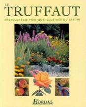 Le Truffaut ; Edition 2002 - Couverture - Format classique
