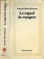 Le Regard Du Voyageur - Couverture - Format classique