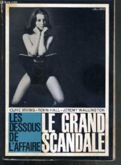 Le Grand Scandale - Les Dessous De L'Affaire. - Couverture - Format classique