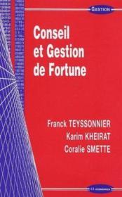 Conseil Et Gestion De Fortune - Couverture - Format classique