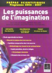 Les Puissances De L'Imagination ; Prepas Scientifiques Programme 2006-2007 - Couverture - Format classique