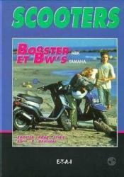 Scooters : Booster Et Bw'S - Couverture - Format classique
