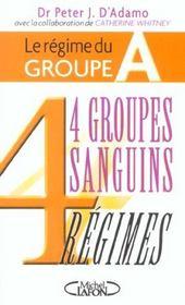 Le regime du groupe a - 4 groupes sanguins 4 regimes - Intérieur - Format classique