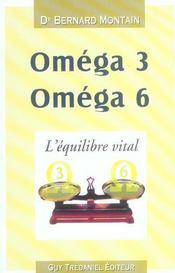 Omega 3 Omega 6 ; L'Equilibre Vital - Intérieur - Format classique