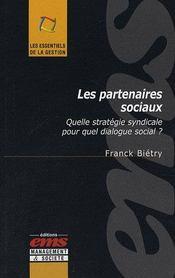 Les partenaires sociaux ; quelle stratégie syndicale pour quel dialogue social ? - Intérieur - Format classique