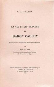 La vie et les travaux du baron Cauchy - Intérieur - Format classique
