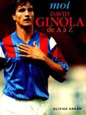 Moi David Ginola De A A Z (Album) - Couverture - Format classique