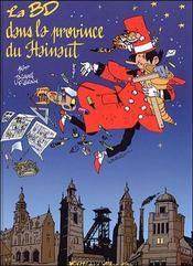 Bd Dans La Province Du Hainaut (La) - Intérieur - Format classique