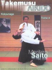 Takemusu aikido t.4 ; kokyunage - Intérieur - Format classique