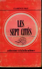 Les Sept Cites. Collection : A La Belle Helene N° 51 - Couverture - Format classique