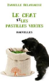 Le chat et les pastilles vertes - Couverture - Format classique