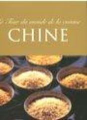 Le tour du monde de la cuisine ; chine - Intérieur - Format classique