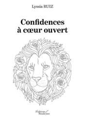 Confidences à coeur ouvert - Couverture - Format classique