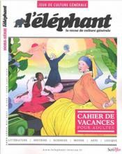 L'ELEPHANT HORS-SERIE N.8 ; jeux - Couverture - Format classique