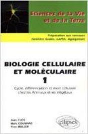 Biologie Cellulaire Et Moleculaire 1 Cycle Differenciation & Mort Cellulaire Chez Animaux & Vegetaux - Intérieur - Format classique