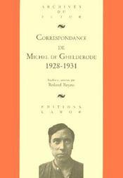 Correspondance de Michel de Ghelderode t.2 ; 1928-1931 - Intérieur - Format classique